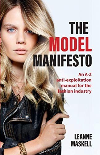 The Model Manifesto By Leanne Maskell