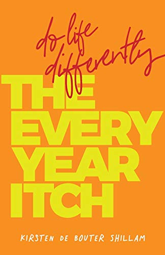 The Every-Year Itch By Kirsten de Bouter Shillam