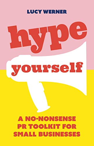 Hype Yourself By Lucy Werner
