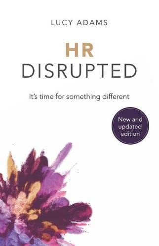 HR Disrupted By Lucy Adams