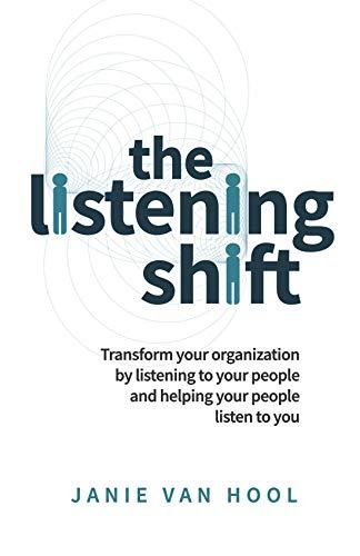 The Listening Shift By Janie van Hool