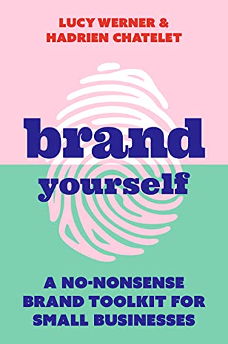 Brand Yourself By Lucy Werner