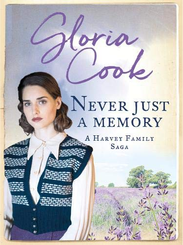 Never Just a Memory By Gloria Cook