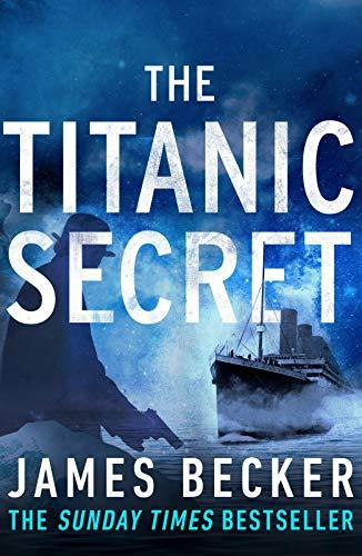 The Titanic Secret By James Becker