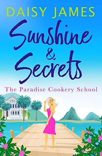 Sunshine & Secrets By Daisy James