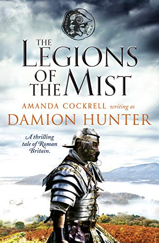 The Legions of the Mist By Damion Hunter
