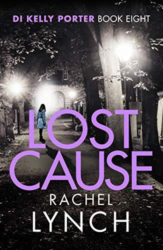 Lost Cause By Rachel Lynch