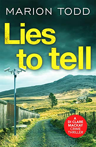 Lies to Tell By Marion Todd