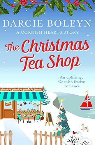 The Christmas Tea Shop By Darcie Boleyn
