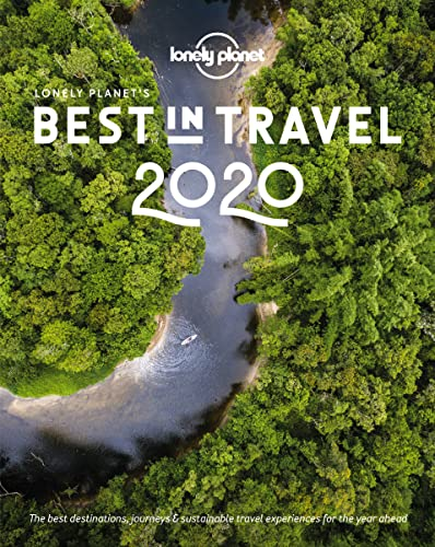Lonely Planet's Best in Travel 2020 By Lonely Planet