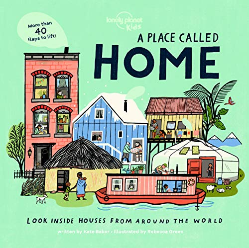 A Place Called Home By Lonely Planet Kids