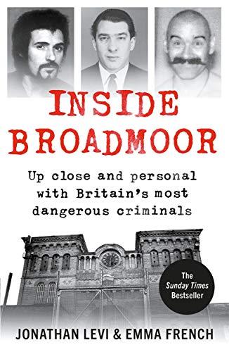 Inside Broadmoor By Jonathan Levi