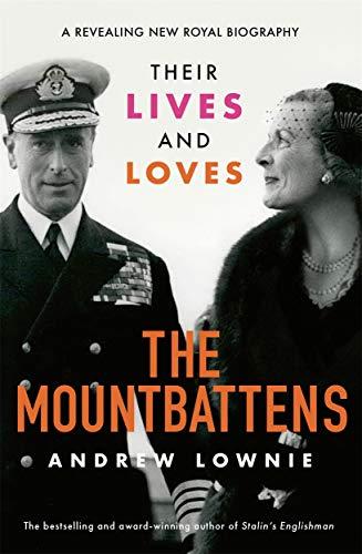 The Mountbattens von Andrew Lownie