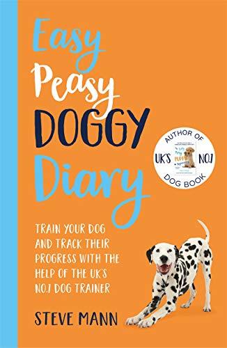 Easy Peasy Doggy Diary By Steve Mann
