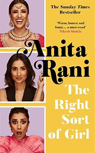 The Right Sort of Girl By Anita Rani
