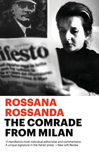 The Comrade from Milan von Rossana Rossanda