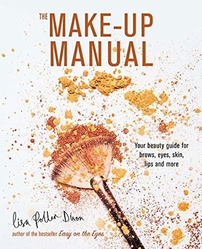 The Make-up Manual By Lisa Potter-Dixon