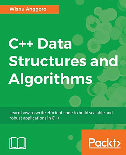 C++ Data Structures and Algorithms By Wisnu Anggoro