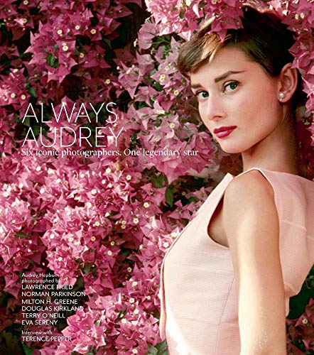 Always Audrey By Terence Pepper