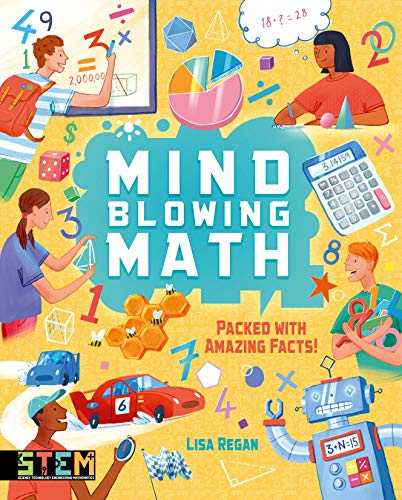 Mind-Blowing Math By Lisa Regan