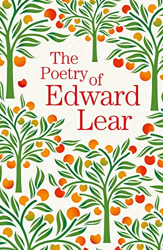 The Poetry of Edward Lear By Edward Lear
