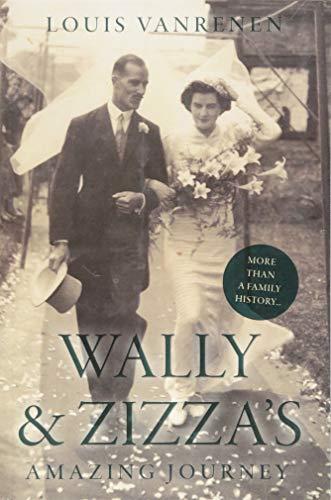 Wally and Zizza's Amazing Journey By Louis Vanrenen