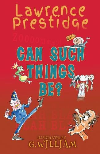 Can Such Things Be? By Lawrence Prestidge