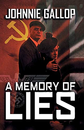A Memory of Lies By Johnnie Gallop