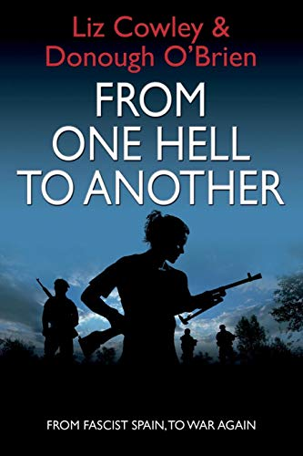 From One Hell to Another By Liz Cowley