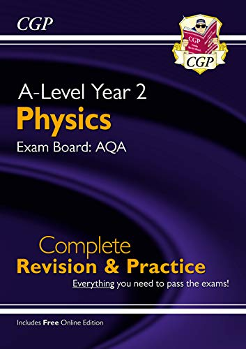 New A-Level Physics for 2018: AQA Year 2 Complete Revision & Practice with Online Edition (CGP A-Level Physics) By CGP Books