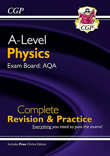 New A-Level Physics: AQA Year 1 & 2 Complete Revision & Practice with Online Edition (CGP A-Level Physics) By CGP Books