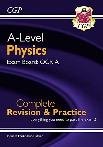 New A-Level Physics: OCR A Year 1 & 2 Complete Revision & Practice with Online Edition (CGP A-Level Physics) By CGP Books