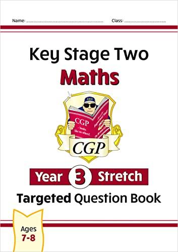 KS2 Maths Targeted Question Book: Challenging Maths - Year 3 Stretch von CGP Books