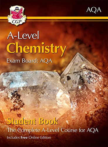 New A-Level Chemistry for AQA: Year 1 & 2 Student Book with Online Edition (CGP A-Level Chemistry) By CGP Books