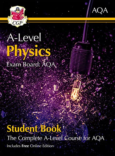 New A-Level Physics for AQA: Year 1 & 2 Student Book with Online Edition (CGP A-Level Physics) By CGP Books