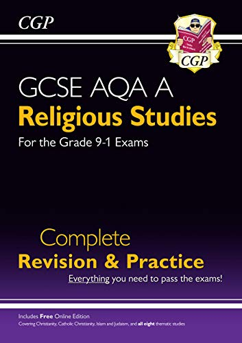 Grade 9-1 GCSE Religious Studies: AQA A Complete Revision & Practice with Online Edition By CGP Books