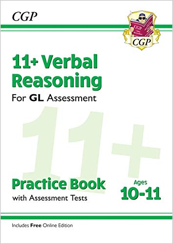 11+ GL Verbal Reasoning Practice Book & Assessment Tests - Ages 10-11 (with Online Edition) By CGP Books