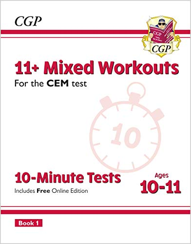 11+ CEM 10-Minute Tests: Mixed Workouts - Ages 10-11 Book 1 (with Online Edition) By CGP Books