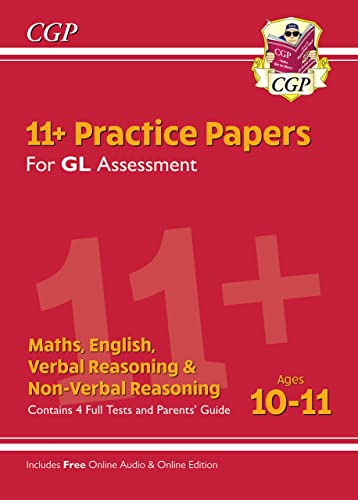 11+ GL Practice Papers Mixed Pack - Ages 10-11 (with Parents' Guide & Online Edition) By CGP Books