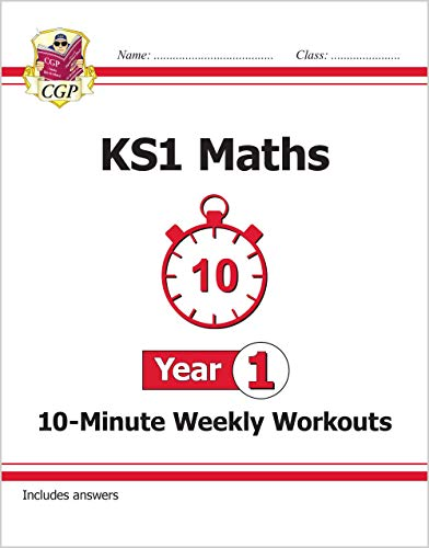 New KS1 Maths 10-Minute Weekly Workouts - Year 1 By CGP Books