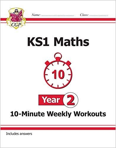 New KS1 Maths 10-Minute Weekly Workouts - Year 2 By CGP Books