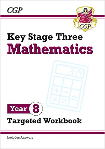KS3 Maths Year 8 Targeted Workbook (with answers) By CGP Books