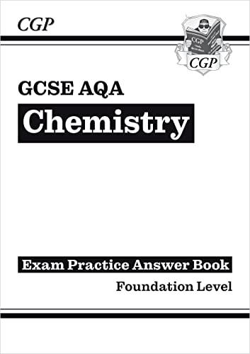 GCSE Chemistry: AQA Answers (for Exam Practice Workbook
