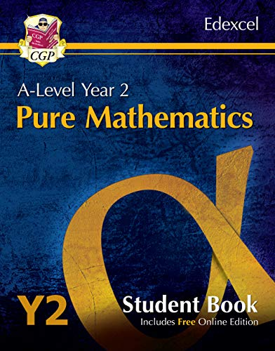 New A-Level Maths for Edexcel: Pure Mathematics - Year 2 Student Book (with Online Edition) By CGP Books