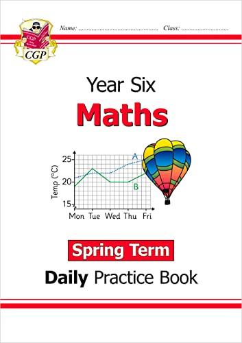 New KS2 Maths Daily Practice Book: Year 6 - Spring Term von CGP Books