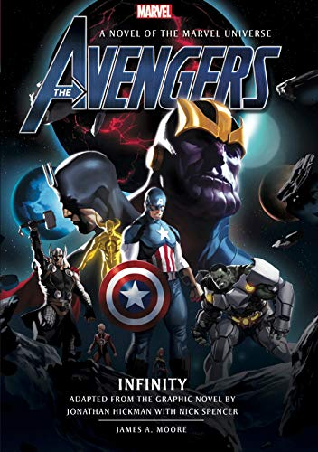 Avengers: Infinity Prose Novel By James A. Moore
