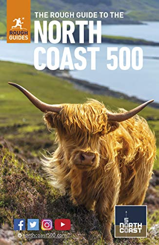 The Rough Guide to the North Coast 500 (Compact Travel Guide) By Rough Guides