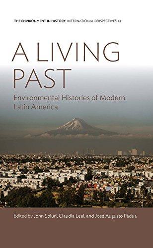 A Living Past By John Soluri