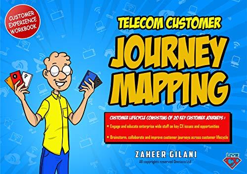 Telecom Customer Journey Mapping Workbook By Zaheer Gilani