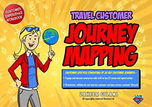 Travel Customer Journey Mapping Workbook By Zaheer Gilani